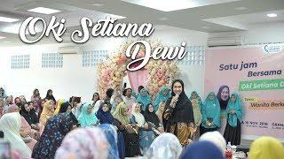 Wanita Berkarir Syurga - Ustadzah Oki Setiana Dewi