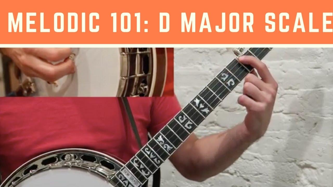 Melodic Banjo 101 [Key of D]