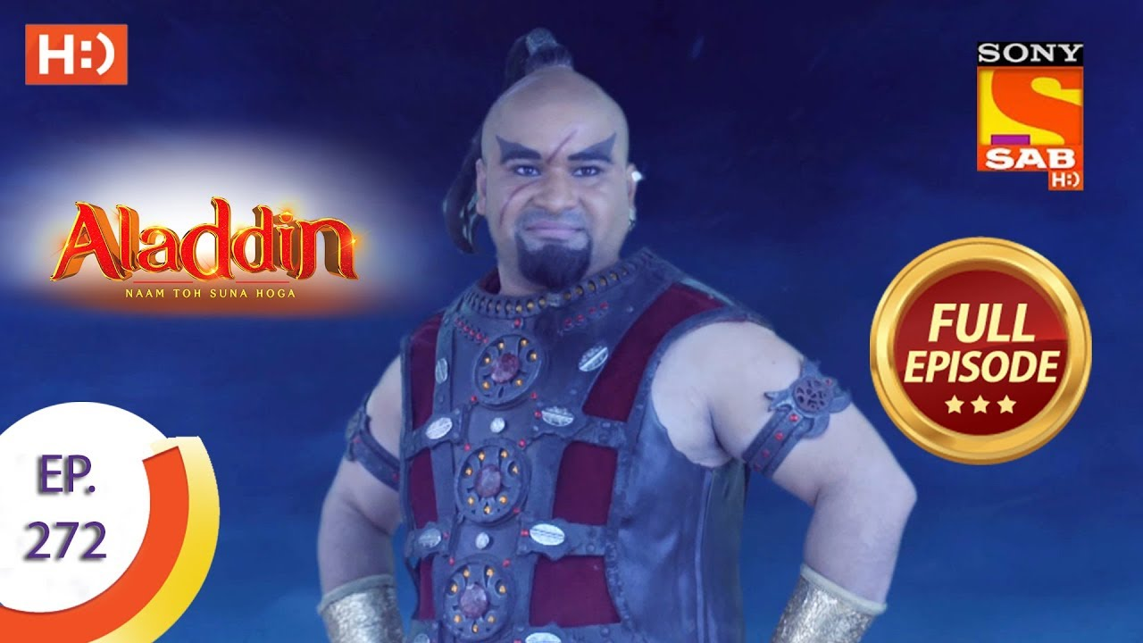 Download Aladdin - Ep 272 - Full Episode - 30th August, 2019