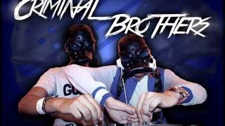 Estas muerto nene (Mixtape) Criminal Brothers