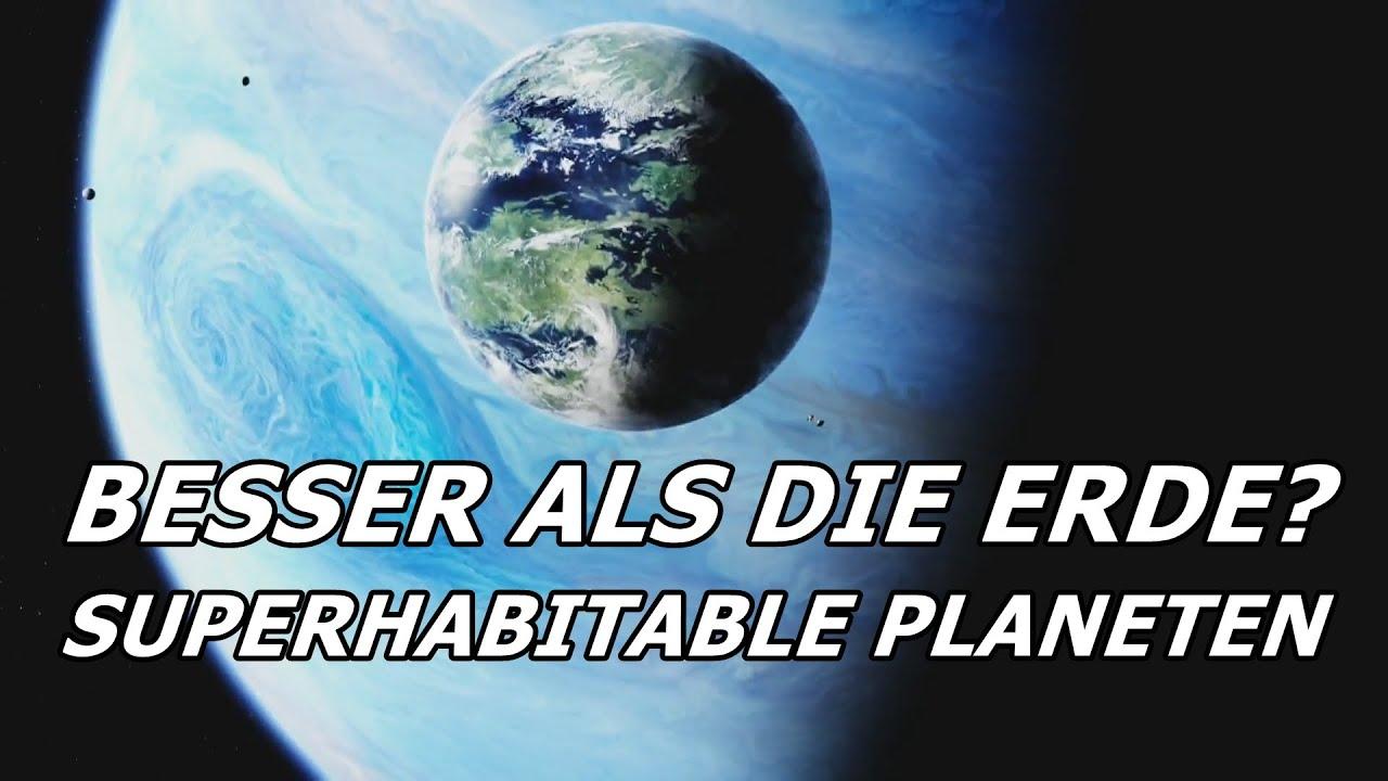 Besser als die Erde? Superhabitable Planeten
