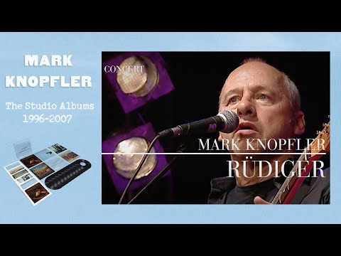 Mark Knopfler - Rüdiger (Live In Berlin 2007) OFFICIAL