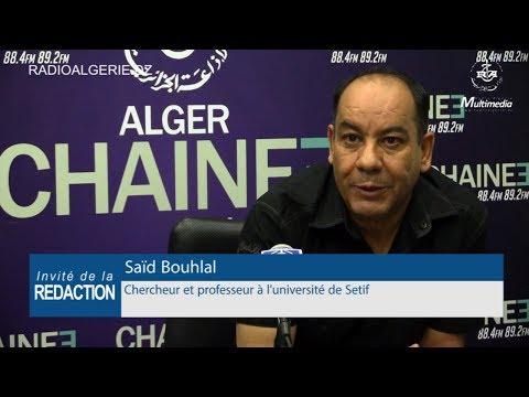 Saïd Bouhlal Chercheur et professeur à l'université de Setif