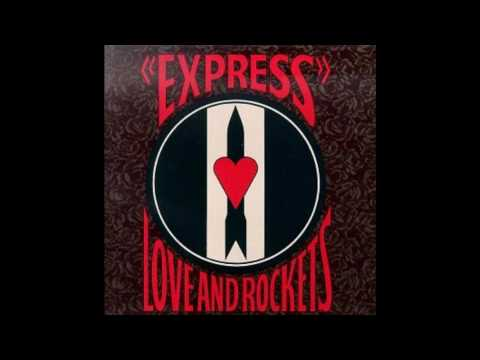 Kundalini Express - Love and Rockets