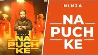 Na Puch Ke Offical Song Ninja Laddi Gill