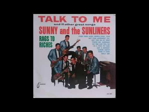 SUNNY OZUNA & THE SUNLINERS - GOT YOU ON MY MIND