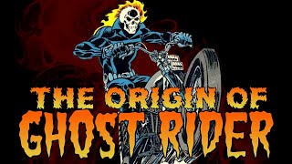 The Origin of Ghost Rider