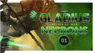 WARHAMMER 40K: Gladius | AWAKEN, NECRONS (Necron Gameplay Preview) Lets Play 01