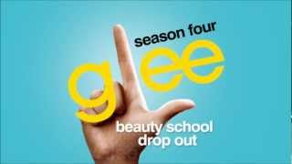 Beauty School Drop Out - Glee [HD Full Studio]