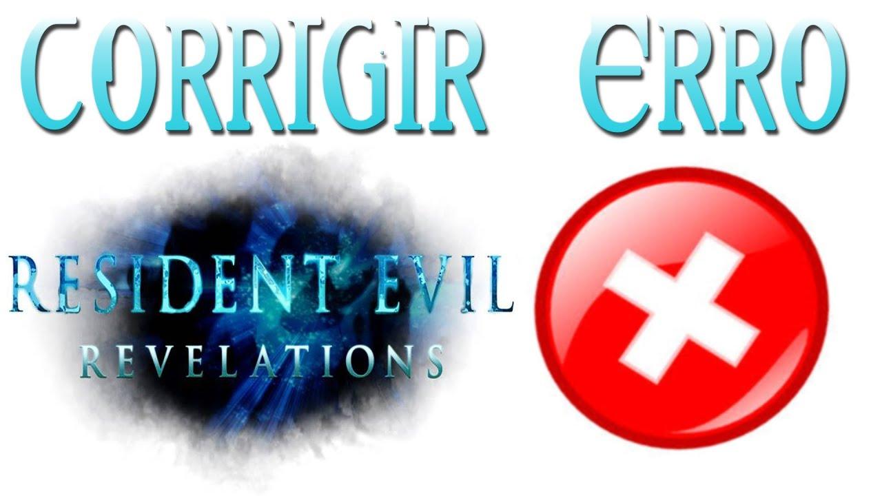 Erro Resident Evil Revelations - Como corrigir ou Traduzir (Failed do open  file)