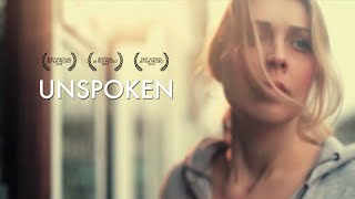 UNSPOKEN - Award Winning Short Film