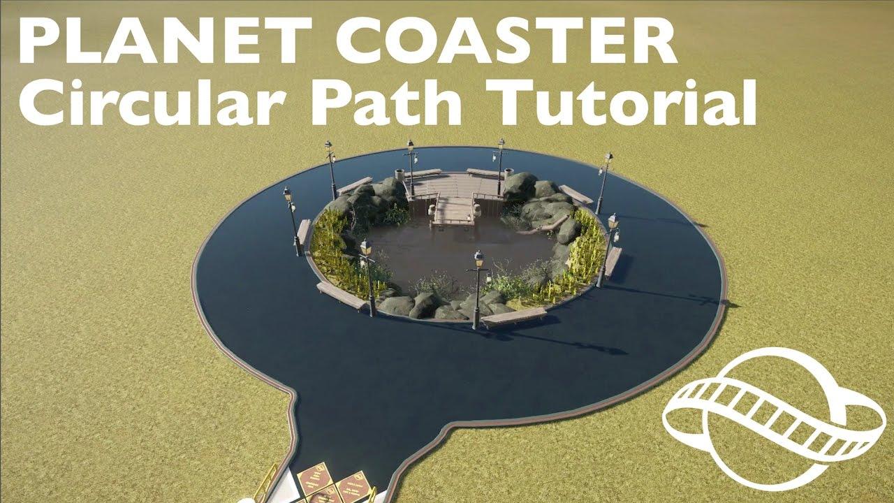 Planet Coaster Tutorial How To Create A Circular Path Youtube