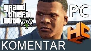 Igramo GTA 5 za PC! Naši prvi komentari | HCL