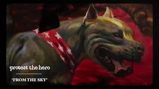 Protest The Hero | From The Sky (Official Video)