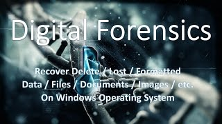 Digital Forensics - Recover Lost Data by Chand2