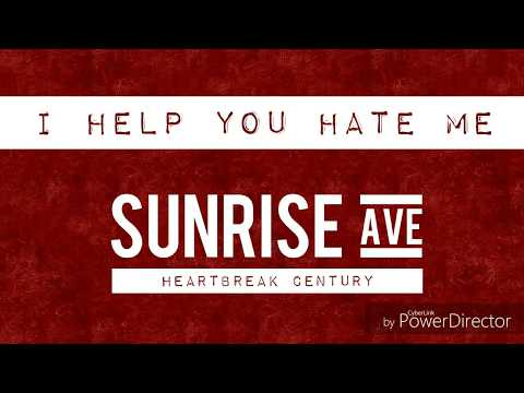 SUNRISE AVENUE - I help you hate me | Lyrics