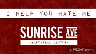 Скачать SUNRISE AVENUE I Help You Hate Me Lyrics