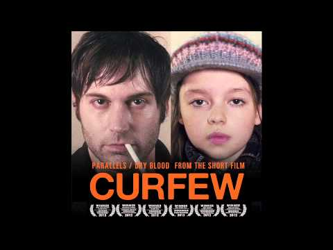 """Parallels - Dry Blood From The Short Film """"Curfew"""""""