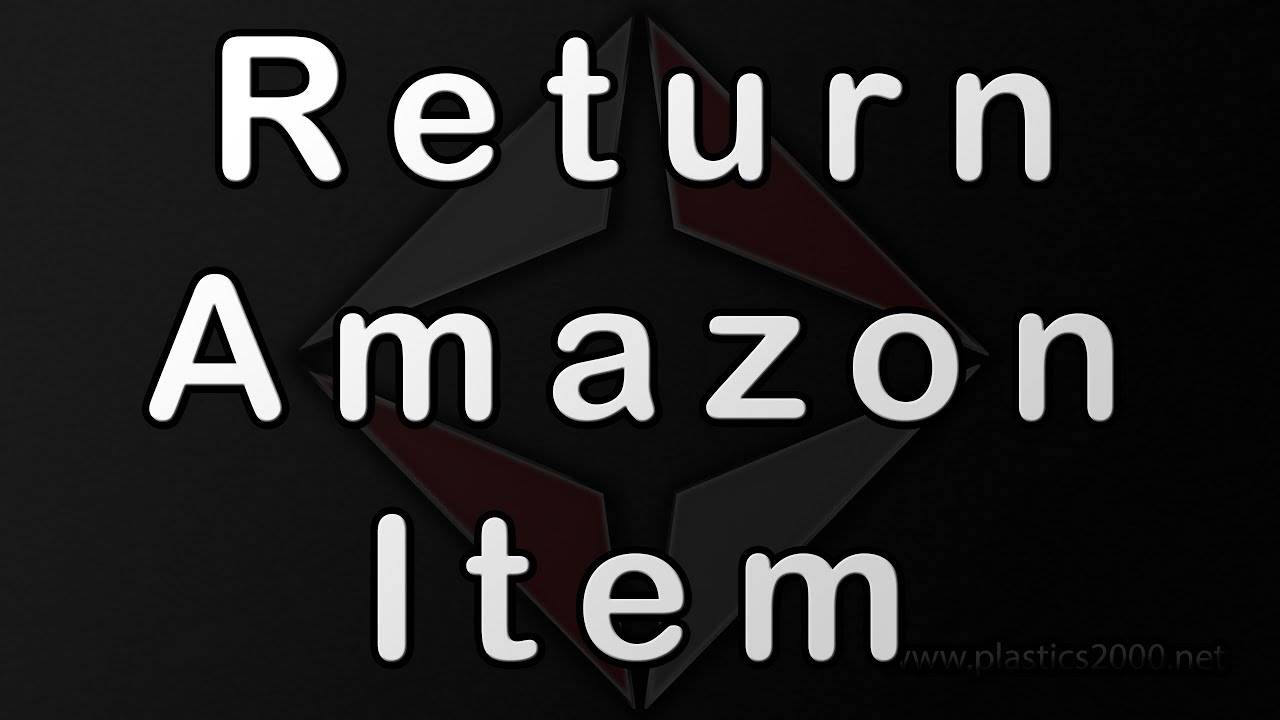 How To Return Items On Amazon