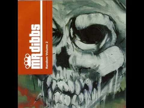 Mr. Dibbs (Random Vol. 2) - Tracks 8-10