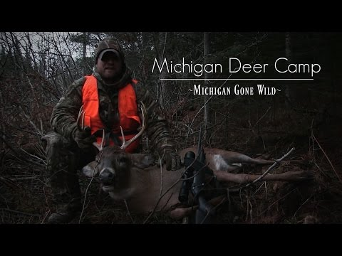 Deer Camp 2015 Michigan Rifle Deer Hunting
