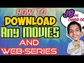 How to download any Movies and Web-Series|| Bollywood and Hollywood|| JB explained.