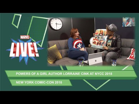 Lorraine Cink joins our NYCC 2018 stream to talk about her upcoming book Marvel Powers of a Girl