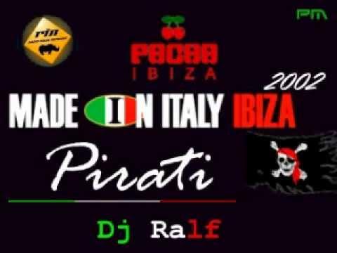 Dj Ralf & Luca G -- Made in Italy Pirati @ Pacha Ibiza 2002