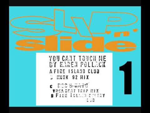 KAREN POLLACK - YOU CAN'T TOUCH ME (FIRE ISLAND CLUB MIX) [HQ] (1/4)