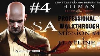 Hitman: Blood Money - Professional Walkthrough - Part 4 - Flatline - SA