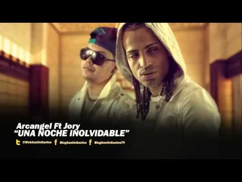 Una Noche Inolvidable (Oficial Remix) - Jory Ft Arcangel