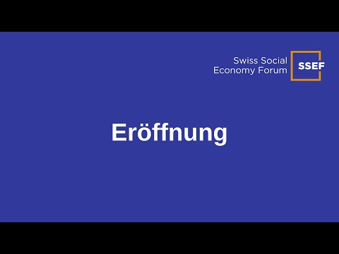 Eröffnung   Swiss Social Economy Forum 2021