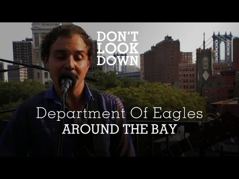 Department of Eagles - Around The Bay - Don't Look Down