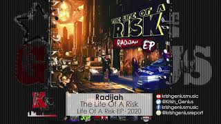 Radijah - The Life Of A Risk (Official Audio 2020)