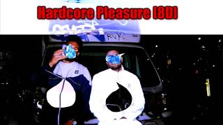 (8D) Bedoes & Lanek   HARDCORE PLEASURE feat  Flexxy 2115, Kuqe 2115