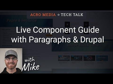 Live Component Guide with Drupal Paragraphs, Part 1