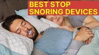 2 Best Stop Snoring Devices (Doctor-developed, Scientifically Proven)