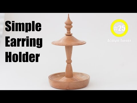 #25 Simple Earring Holder - Wood Turning - Acolyte Turner