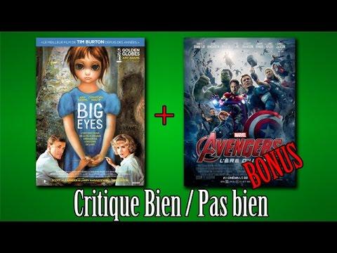 Bien / Pas bien sur Big Eyes + Bonus Avengers 2 [critique]