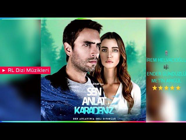 Sen Anlat Karadeniz Müzikleri - Çok Şükür... (İrem Helvacıoğlu)