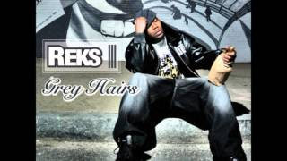 Reks - Grey Hairs (Full Album)