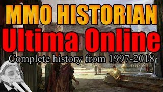 The Complete History of Ultima Online! (MMO Historian)