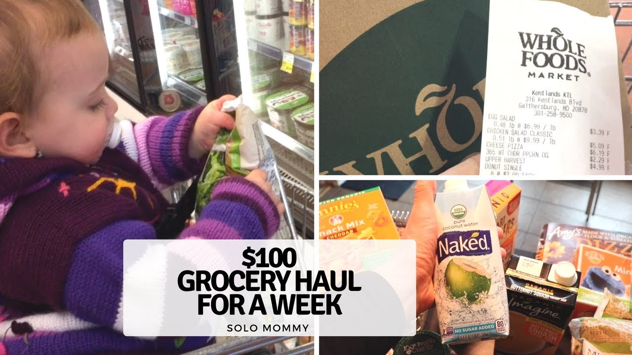WHOLE FOODS GROCERY HAUL | SOLO MOMMY | ORGANIC & HEALTHY