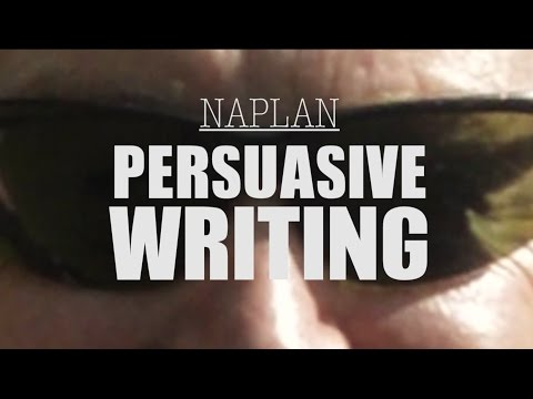 NAPLAN - Persuasive Writing