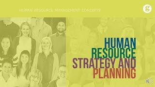 Human Resource Strategy and Planning
