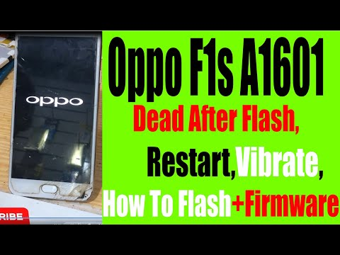 oppo-f1s-a1601-dead-after-flash,-restart,vibrate,-how-to-flash+firmware
