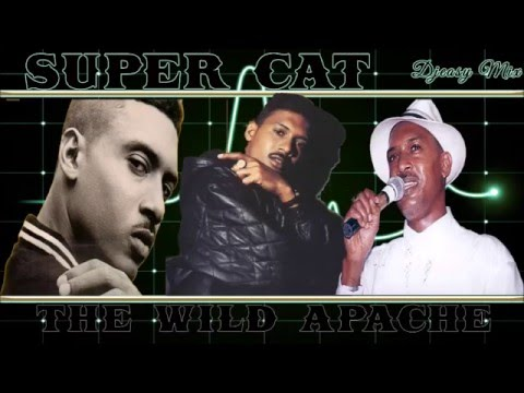 Super Cat The (Wild Apache)  80s &  90s Juggling  mix by djeasy