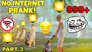 NO INTERNET PRANK BY GRANDMASTERS MUST WATCH  | FREE FIRE | PART 3