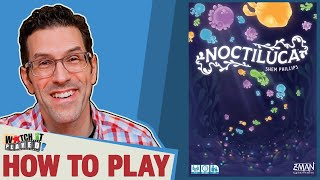 Noctiluca - How To Play