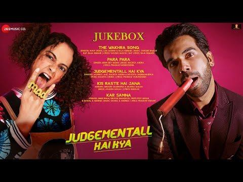 Judgementall Hai Kya |  Full Movie Audio Jukebox | Starring Kangana Ranaut & Rajkummar Rao